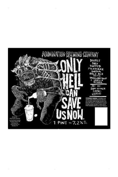 Abomination Brewing Only Hell Save Us Now