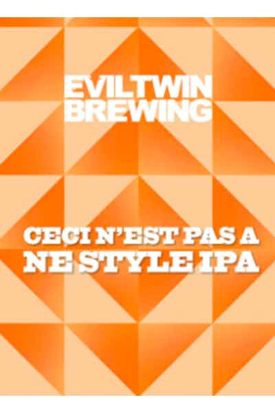 Evil Twin Ceci N'est Pas A NE style IPA