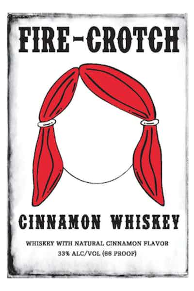 Fire Crotch Cinnamon Whiskey
