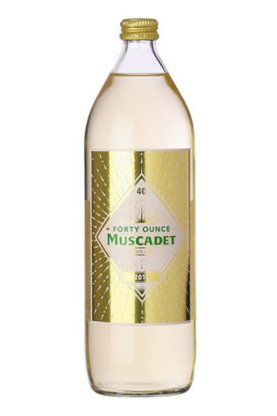 Forty Ounce Muscadet