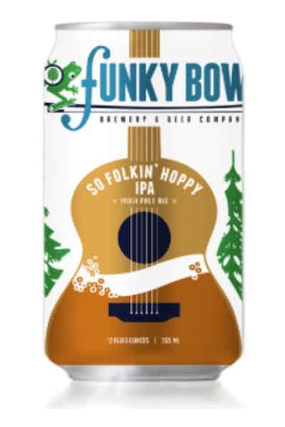 Funky Bow So Folkin' Hoppy