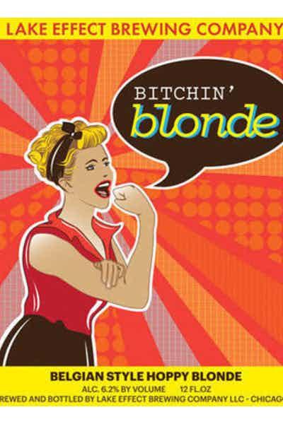 Lake Effect Bitchin' Blonde