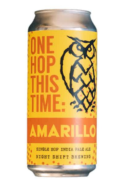 Night Shift One Hop This Time: Amarillo