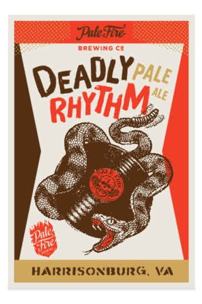 Pale Fire Deadly Rhythm
